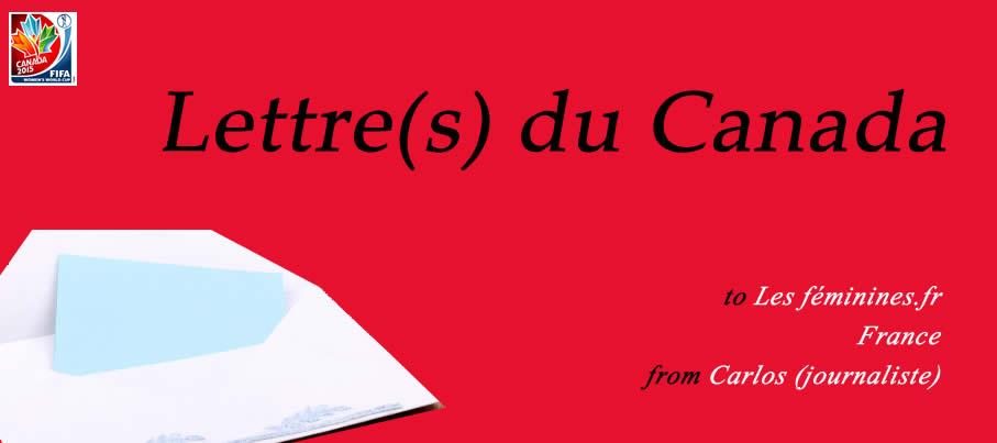 [WCup 2015] Lettre(s) du Canada – On vous attend !