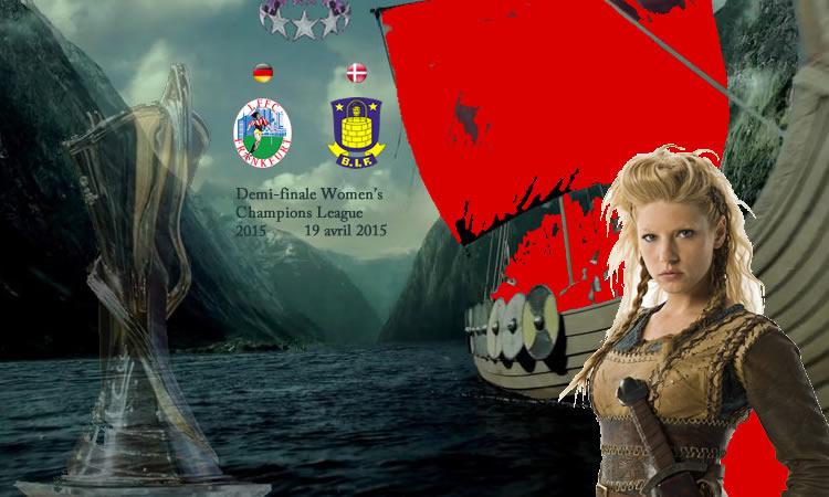 Les danoises de Brondby devront venir en conquérante pour avoir un espoir incroyable vers la finale