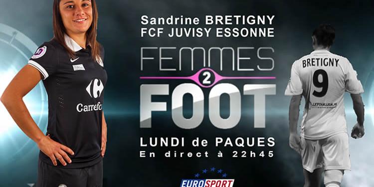 sandrine Bretigny a femmes2foot. Lesfeminines.fr