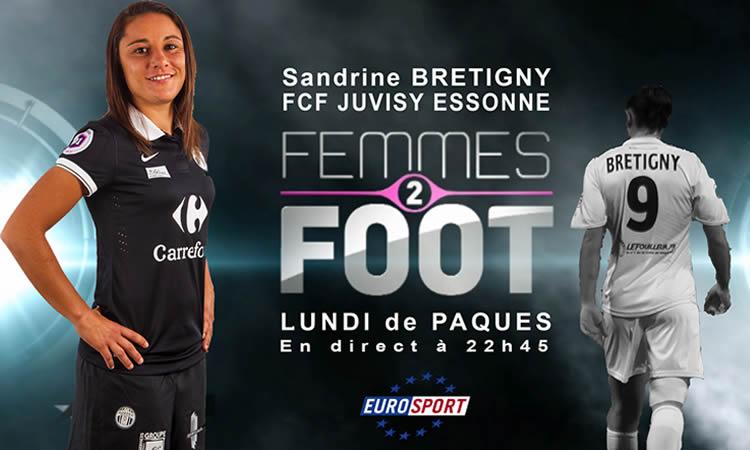 Sandrine Bretigny, la chasseuse de buts sur Femmes2foot.