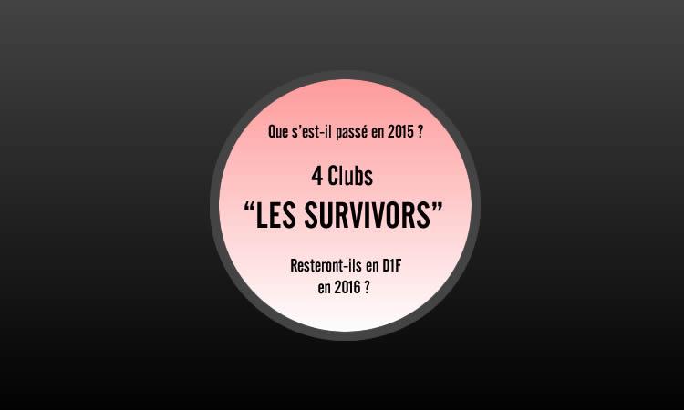 RETR0 2015. le ventre du championnat : Les survivors de la D1F