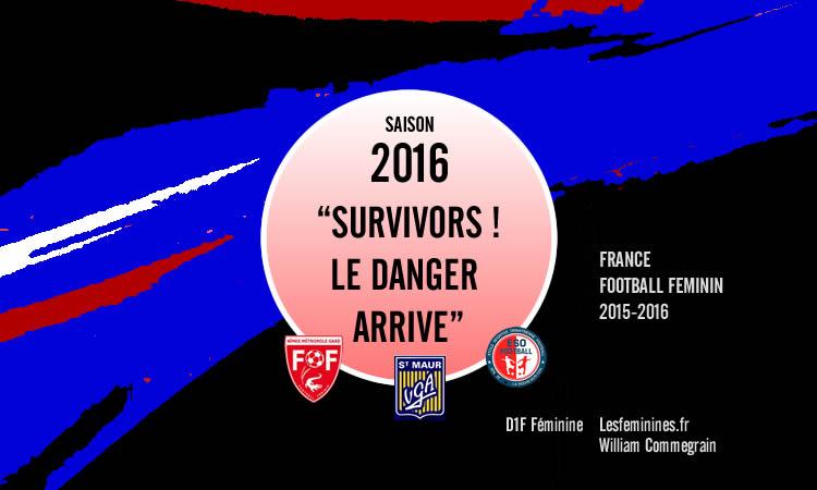 D1F. Trois clubs qui montent : Toc ! Toc ! Toc !  Il y a de la place ? Survivors, le danger arrive !
