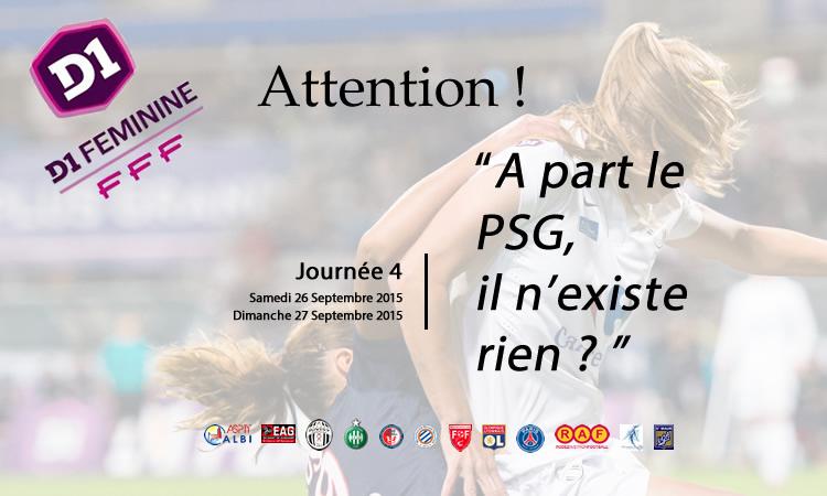 D1F – 4J. OL – PSG – Le championnat de France déjà vendu ? Non ! Montpellier est déjà là et d'autres ?