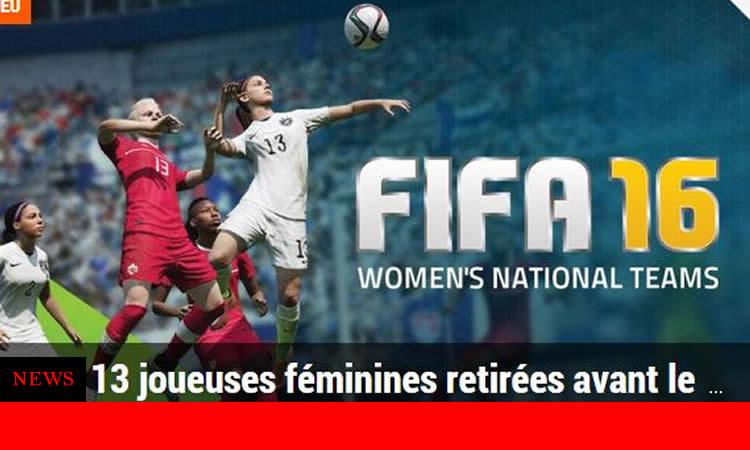 FIFA 16 – DROITS – 13 joueuses retirées .. pour cause d'amateurisme