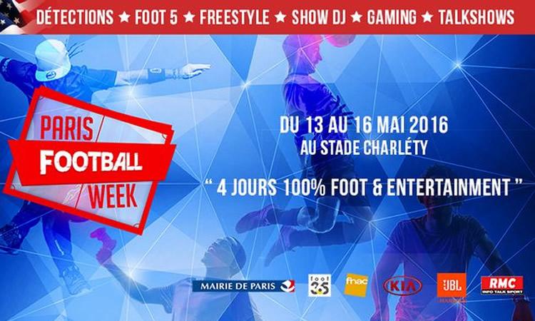 La «Paris Football Week» – Quatre jours de football, quatre jours de plaisirs dans tous les football.