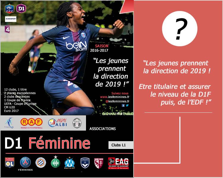 D1F – Championnat de France – Les attentes 2016-2017 ? La génération U19 fera la décision !