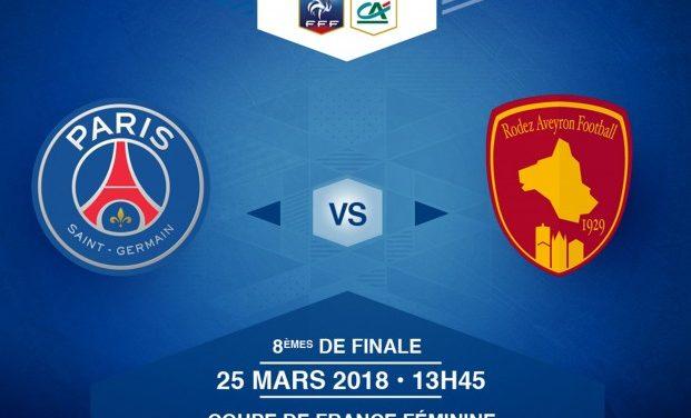 Coupe de France – Paris Saint Germain Rodez pour une qualification en quart.